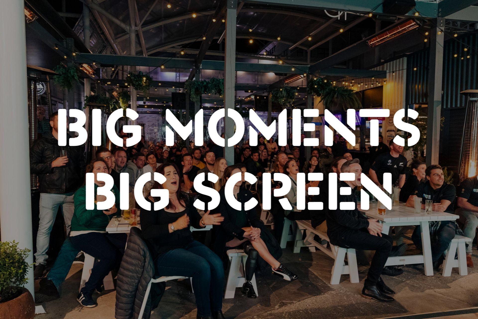 Big moments big screen main picture