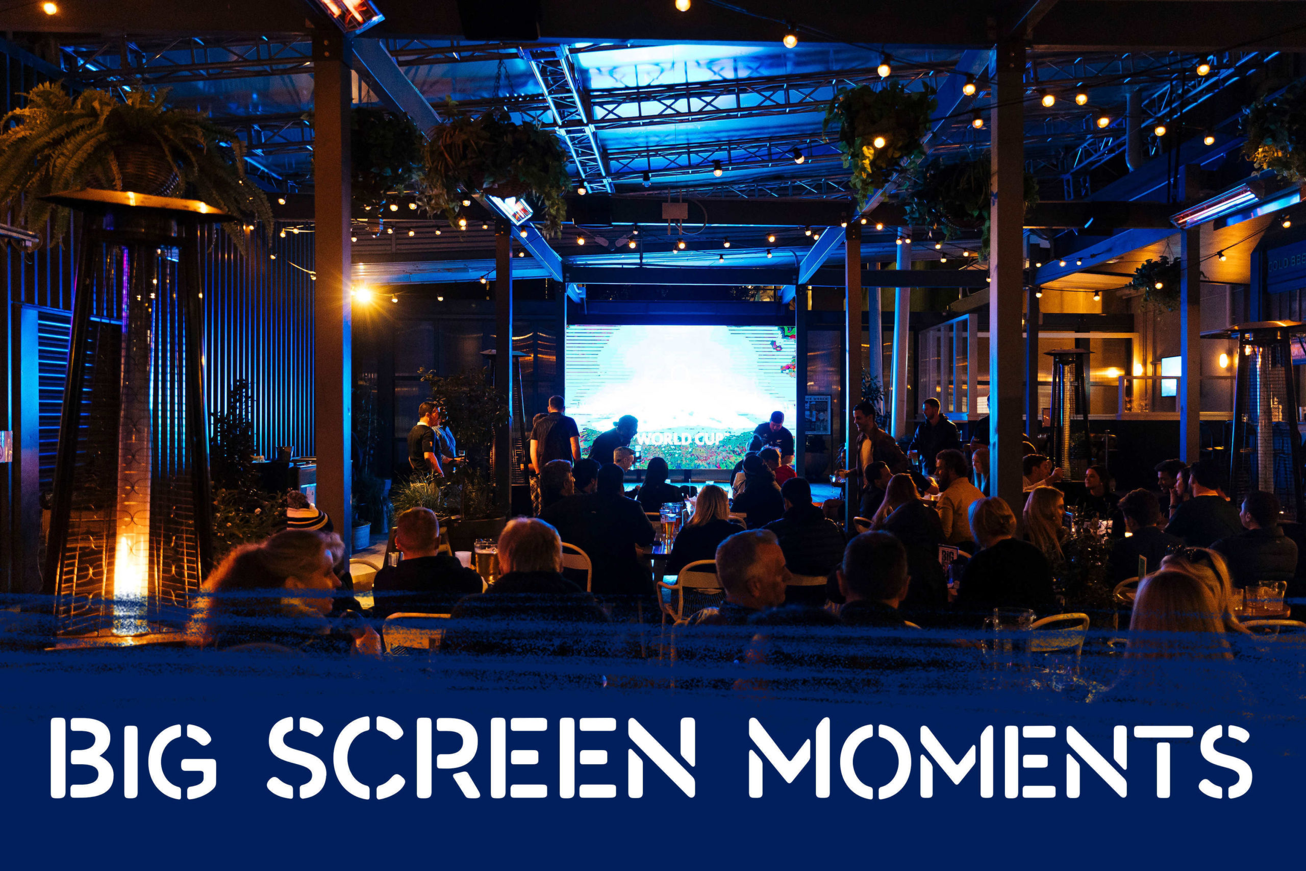 Big Moments, Big screen